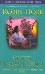 Statek Przeznaczenia cz.2 - Robin Hobb