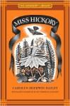 Miss Hickory (Newbery Library) - Carolyn Sherwin Bailey, Ruth Stiles Gannett
