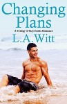 Changing Plans - L.A. Witt
