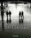 Andre Kertesz - Michel Frizot, Annie-Laure Wanaverbecq