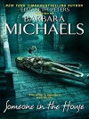 Someone in the House - Barbara Michaels