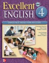 Excellent English Level 4 Student Book with Audio Highlights: Language Skills for Success - Susannah MacKay, Mari Vargo, Pamela Vittorio