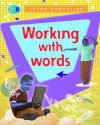 Working with Words - Anne Rooney