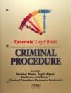 Casenote Legal Briefs: Criminal Procedure - Keyed to Haddad, Zagel, Starkman & Bauer - Aspen Publishers