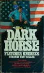 Dark Horse - Fletcher Knebel