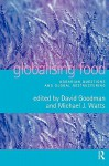 Globalising Food - David Goodman