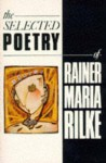 The Selected Poetry of Rainer Maria Rilke - Rainer Maria Rilke