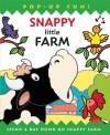 Snappy Little Farm - Dugald A. Steer, Derek Matthews