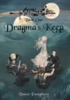 Dragma's Keep: Valdaar's Fist Series, Book One - Vance Pumphrey