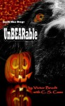 UnBEARable (Jack the Dog (black and white without color interior images)) - Victor Brodt, C.S. Case