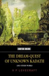 The Dream Quest of Unknown Kadath and Other Oneiric Works - H.P. Lovecraft, D.M. Mitchell