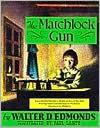 The Matchlock Gun - Walter D. Edmonds, Paul Lantz