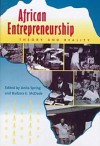 African Entrepreneurship: Theory and Reality - Anita Spring, Barbara E. Mcdade
