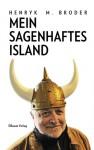 Mein sagenhaftes Island - Henryk M. Broder