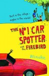 The No 1 Car Spotter and the Firebird - Atinuke, Warwick Johnson Cadwell