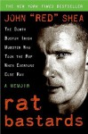 Rat Bastards - John Shea