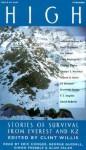 High: Stories of Survival from Everest and K2 - Clint Willis, Matt Dickinson