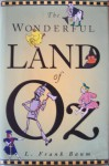 The Wonderful Land of Oz - L. Frank Baum