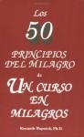 Los Cincuenta Principos Del Milagro De Un Curso De Milagros - Kenneth Wapnick