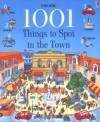 1001 Things to Spot in the Town - Anna Milbourne