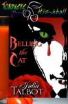 Belling the Cat - Julia Talbot