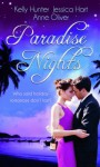 Paradise Nights - Kelly Hunter, Jessica Hart, Anne Oliver