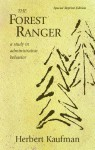 The Forest Ranger: A Study in Administrative Behavior - Herbert Kaufman
