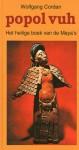 Popol Vuh: het heilige boek van de Maya's - Anonymous, Wolfgang Cordan, R. van Houte