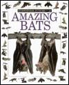 Amazing Bats (Turtleback) - Frank Greenaway