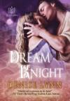 Dream Knight - Denise Lynn