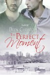 The Perfect Moment (Patchouli for Christmas) - Bren Christopher