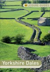 AA Leisure Guide: Yorkshire Dales - A.A. Publishing, A.A. Publishing