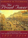 The Proud Tower: A Portrait of the World Before the War, 1890-1914 (MP3 Book) - Barbara W. Tuchman, Nadia May