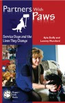 Partners With Paws: Service Dogs and the Lives They Change - Kyla Duffy, Lowrey Mumford