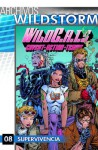 Archivos Wildstorm: WildC.A.T.s 8: Supervivencia - Alan Moore, Richard Friend, Richard Bennett, Pasqual Ferry, Francisco Pérez Navarro, Trevor Scott, Travis Charest, Jim Lee, Steven T. Seagle, Barbara Kesel, Scott Clark, Cam Smith, Brandon Choi, Jonathan Peterson, Mat Broome, Jason Gorder, Scott Taylor, Randy Elliot, Chuck