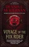 Voyage of the Fox Rider: A Novel of Mithgar - Dennis L. McKiernan