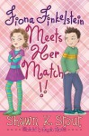 Fiona Finkelstein Meets Her Match!! (Not-So-Ordinary Girl) - Shawn K. Stout, Angela Martini