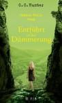 Entführt in der Dämmerung - C.C. Hunter, Tanja Hamer