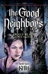 The Good Neighbors #2: Kith - Holly Black, Ted Naifeh