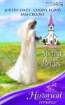 Spring Brides (Historical Romance} - Judith Stacy, Cheryl Reavis, Pam Crooks