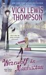 A Werewolf in Manhattan (Wild About You #1) - Vicki Lewis Thompson