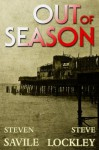 Out of Season (Sally Reardon Supernatural Mysteries) - Steven Savile, Steve Lockley