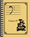 The Real Book, Volume IV - Hal Leonard Publishing Company