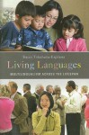 Living Languages: Multilingualism Across the Lifespan - Tracey Tokuhama-Espinosa