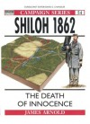 Shiloh 1862: The Death of Innocence - James Arnold