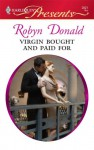 Virgin Bought and Paid For - Robyn Donald