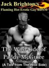 The Wild Side of Paddy McGuire (Tales from the Wild Side) - Jack Brighton