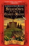 Shadows on the Coast of Maine: An Antique Print Mystery - Lea Wait
