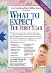 What to Expect the First Year - Arlene Eisenberg, Sandee Hathaway