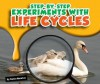 Step-By-Step Experiments with Life Cycles - Katie Marsico, Bob Ostrom